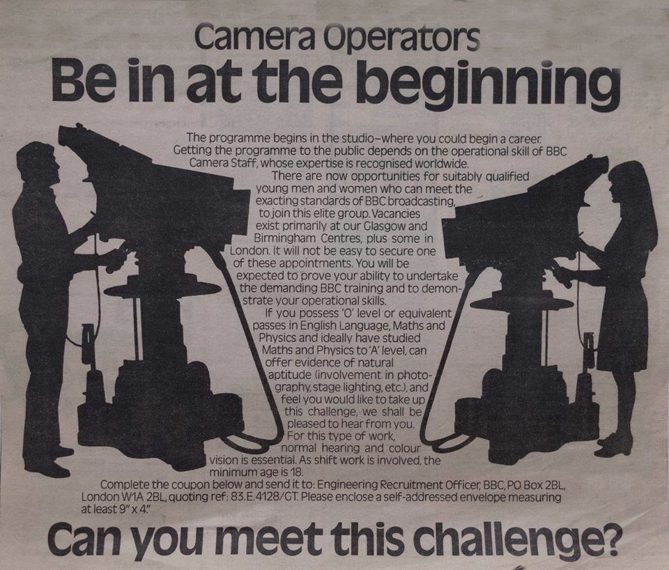 """Be in at the beginning"". The advertisement for BBC camera operators which caught Robin Sutherland's eye."